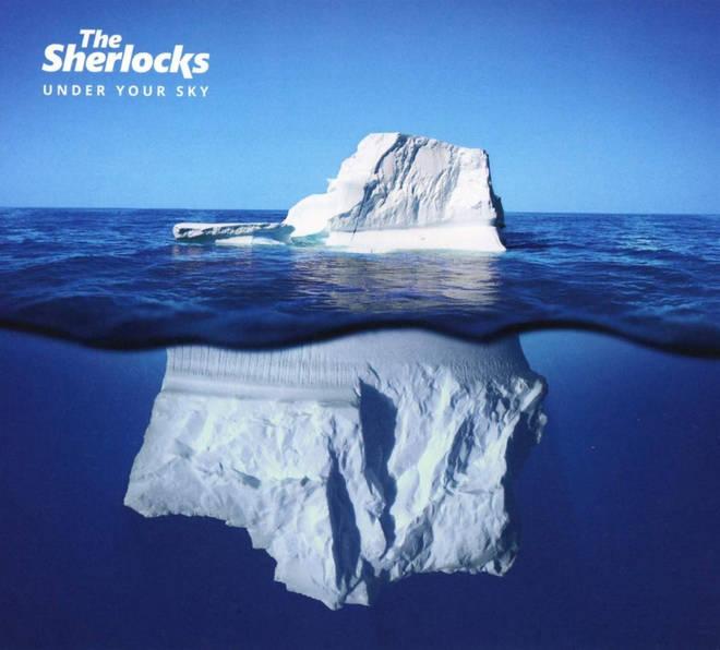 The Sherlocks - Under Your Sky album cover