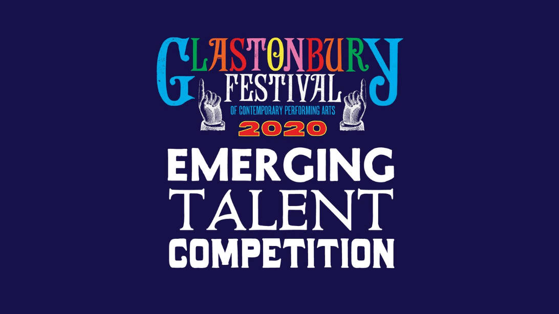 Glastonbury Festival announces Emerging Talent Competition for 2020