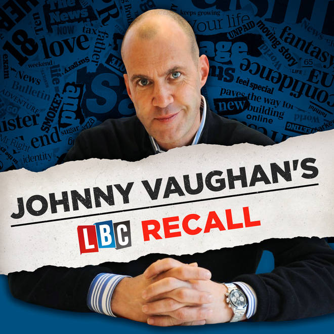 Johnny Vaughan's LBC Recall podcast