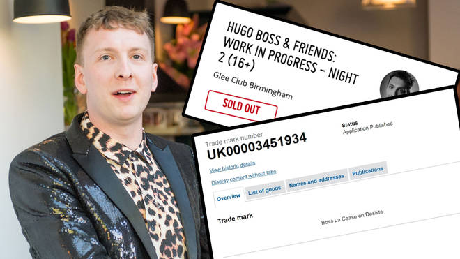 Joe Lycett, his Hugo Boss and Friends tickets and his Boss La Cease en Desiste trademark