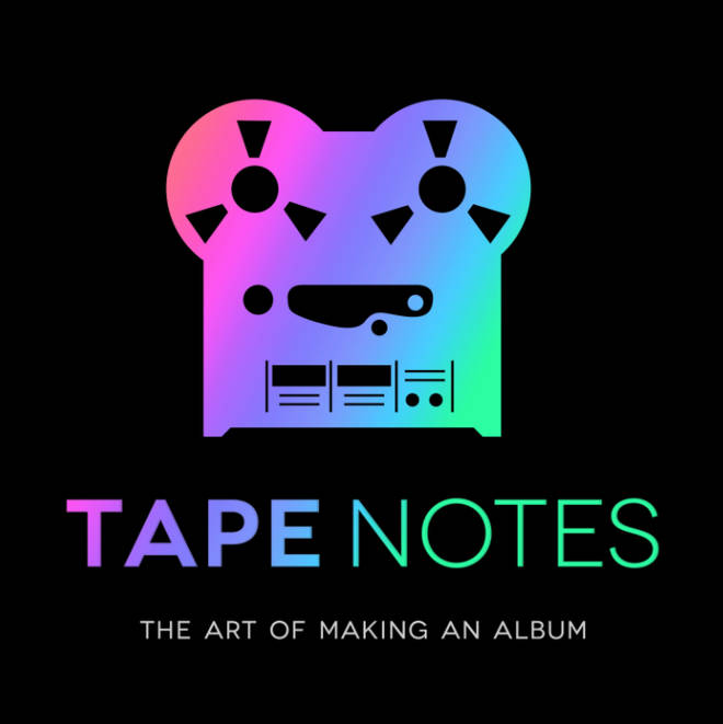 Tape Notes podcast