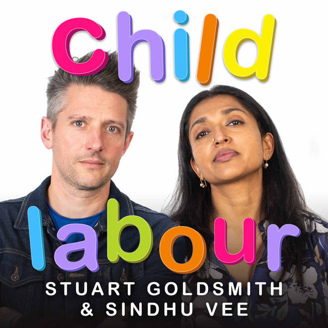 Child Labour with Stuart Goldsmith & Sindhu Vee