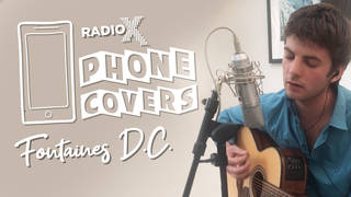 Fontaines D.C cover The Jesus And Mary Chain in Radio X's Phone Covers