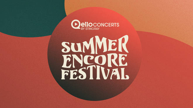 Qello Concerts by Stingray have announced Summer Encore Festival