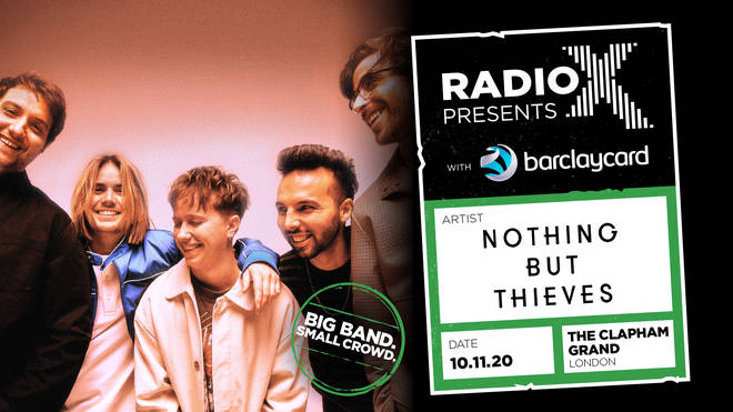 Radio X Presents Nothing But Thieves with Barclaycard