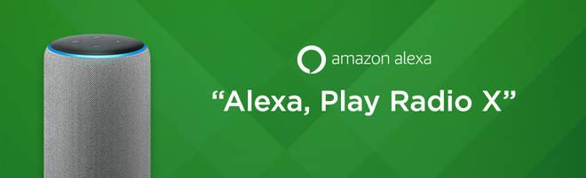 You can listen to Radio X on Alexa