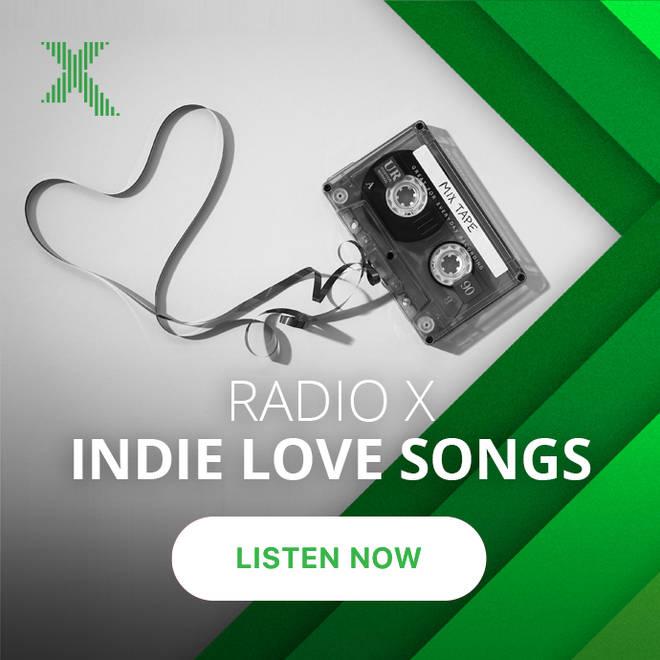 Radio X Indie Love Songs Playlist