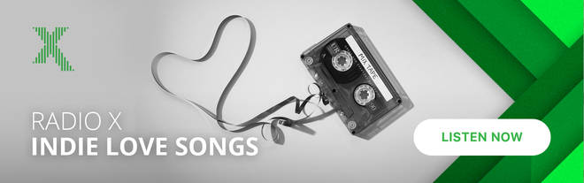 Radio X's Indie Love Songs playlist is available on Global Player now
