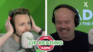 James and Dom top the Lip Reading Game
