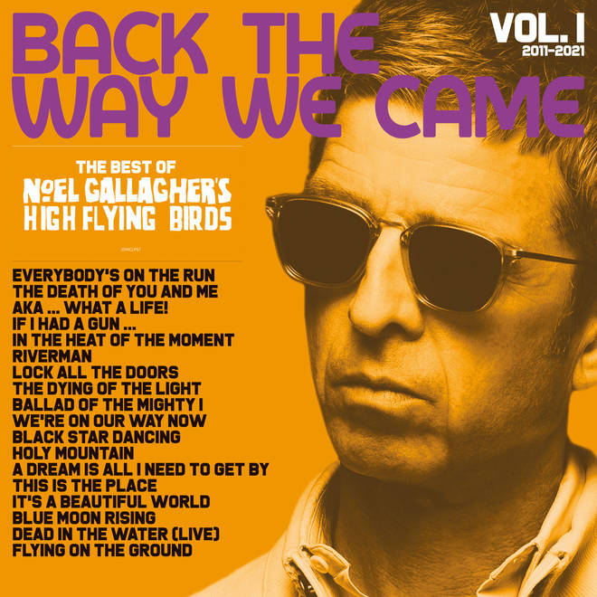 Noel Gallagher's High Flying Birds - Back The Way We Came: Vol 1 (2011-2021)