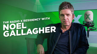 The Radio X Residency with Noel Gallagher