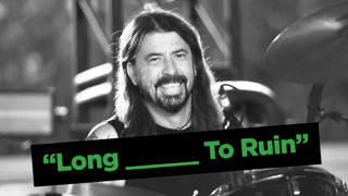 Can you complete the Foo Fighters song title?