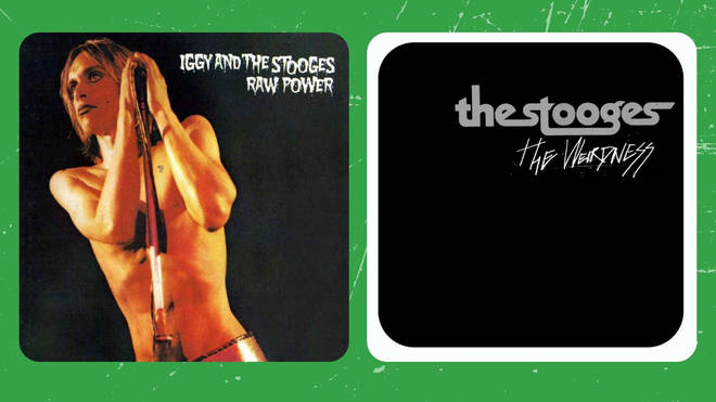 The Stooges - Raw Power  (1973) and The Weirdness (2007)