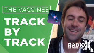 The Vaccines Track by Track