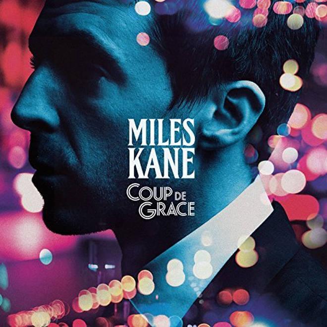 Miles Kane - Coup de Grace cover