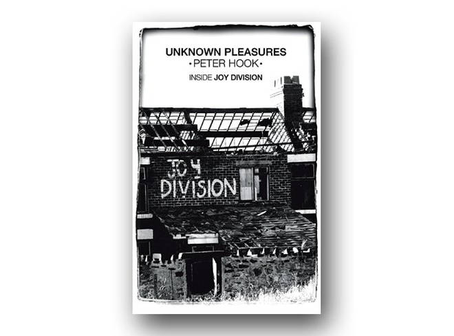 Peter Hook - Unknown Pleasures: The Inside Story Of Joy Division (2012)