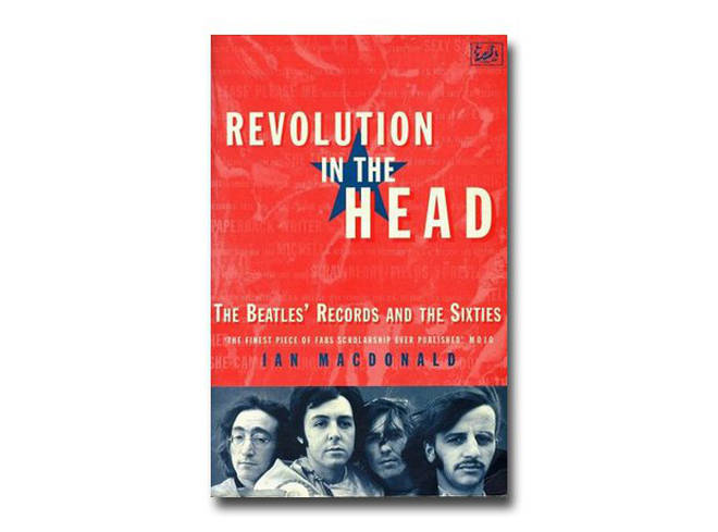 Ian MacDonald - Revoution In The Head: The Beatles' Records And The Sixties (1994)