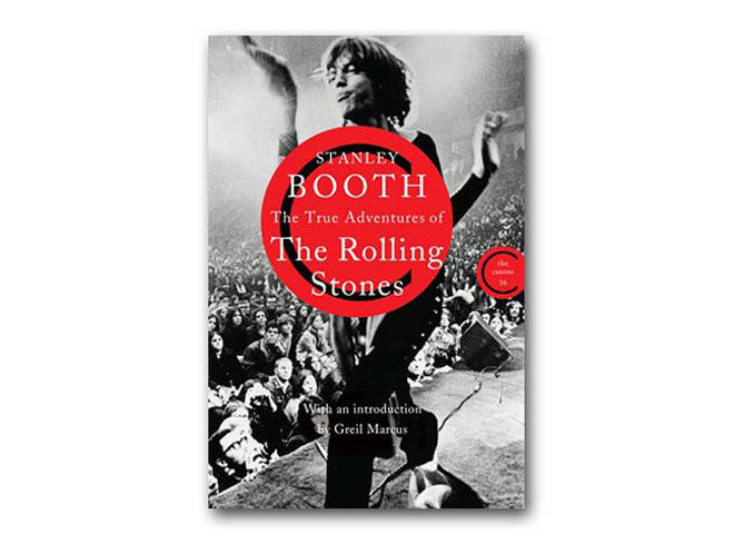 Stanley Booth - The True Adventures Of The Rolling Stones (1984)