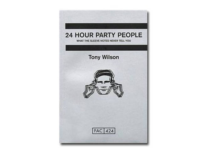 Anthony H. Wilson - 24 Hour Party People