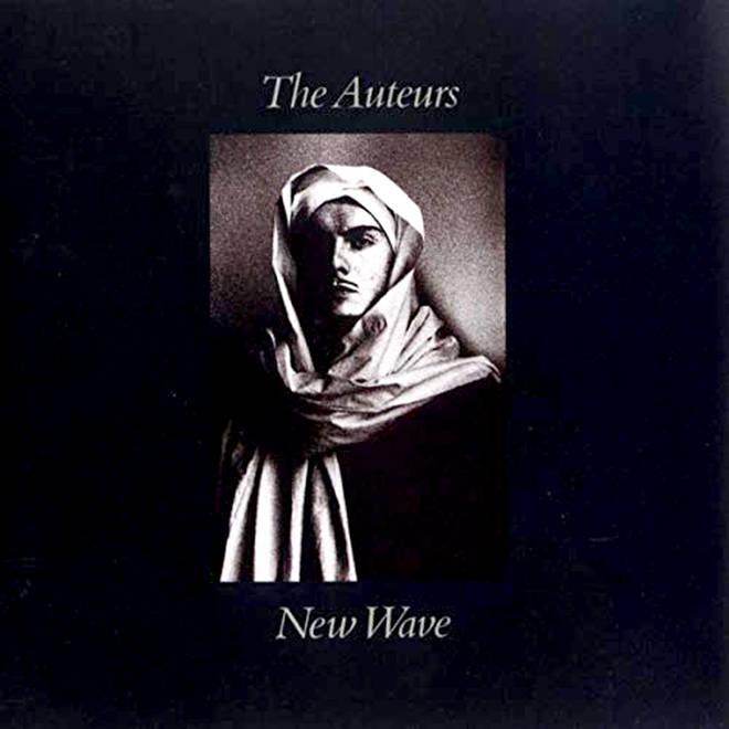 The Auteurs - New Wave album cover