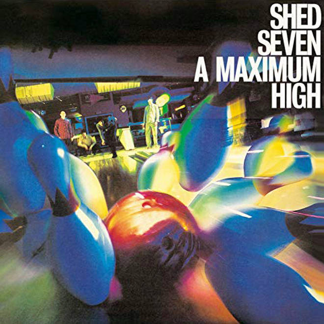 Shed Seven - A Maximum High album cover