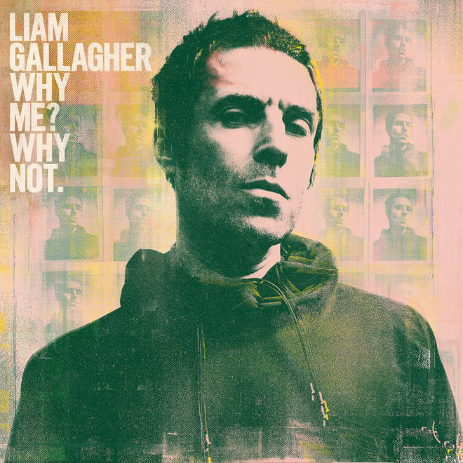 Liam Gallagher - Why Me. Why Not? album cover