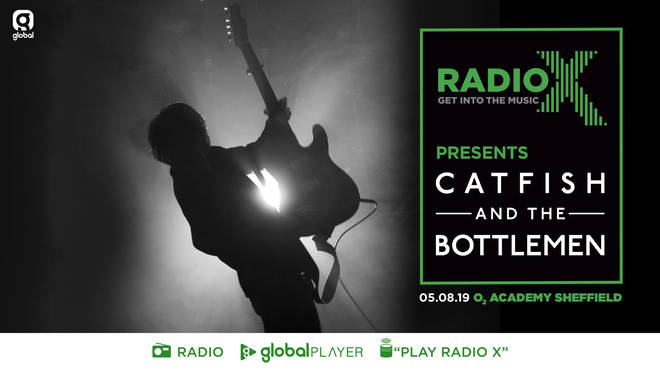 Radio X Presents Catfish And The Bottlemen