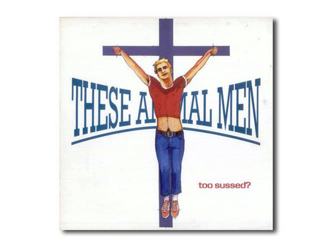These Animal Men - Too Sussed album cover