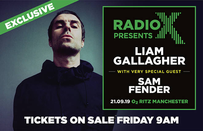 Radio X presents… Liam Gallagher and very special guest Sam Fender