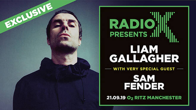 Radio X Presents Liam Gallagher with very special guest Sam Fender