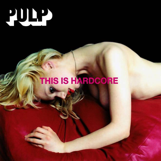 Pulp - This Is Hardcore album cover